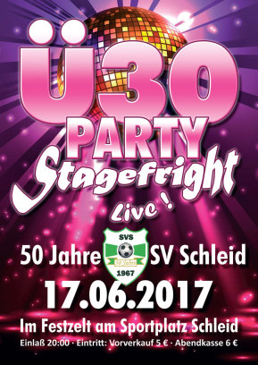 17.06.2017 Ü30 Party mit Stagefright in Schleid