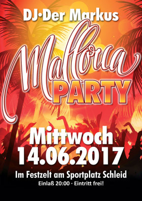 14.06.2017 Mallorca Party in Schleid